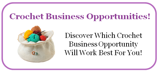 Crochet Business Opportunities