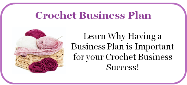 Crocheting Business : Crochet Business Plan